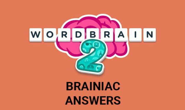 Wordbrain 2 Brainiac Answers