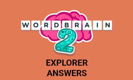 Wordbrain 2 Explorer Answers