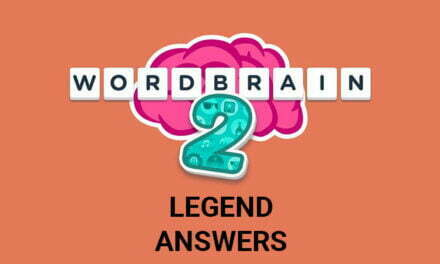 Wordbrain 2 Legend Answers