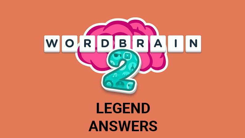 Wordbrain 2 Legend Answers