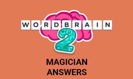 Wordbrain 2 Magician Answers