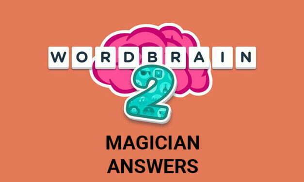 Wordbrain 2 Magician Answers