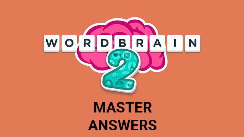Wordbrain 2 Master Answers