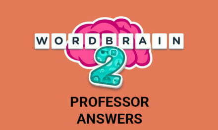 Wordbrain 2 Professor Answers