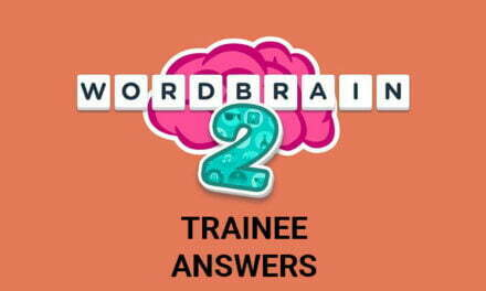Wordbrain 2 Trainee Answers