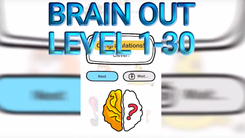 Brain Out Level 1-30 Answers