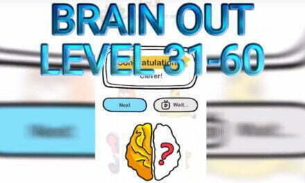Brain Out Level 31-60 Answers