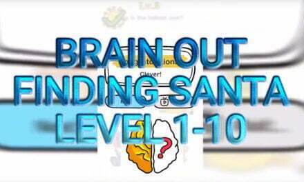 Brain Out Finding Santa Level 1-10 Answers