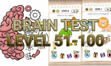 Brain Test: Tricky Puzzles Level 51-100 Answers
