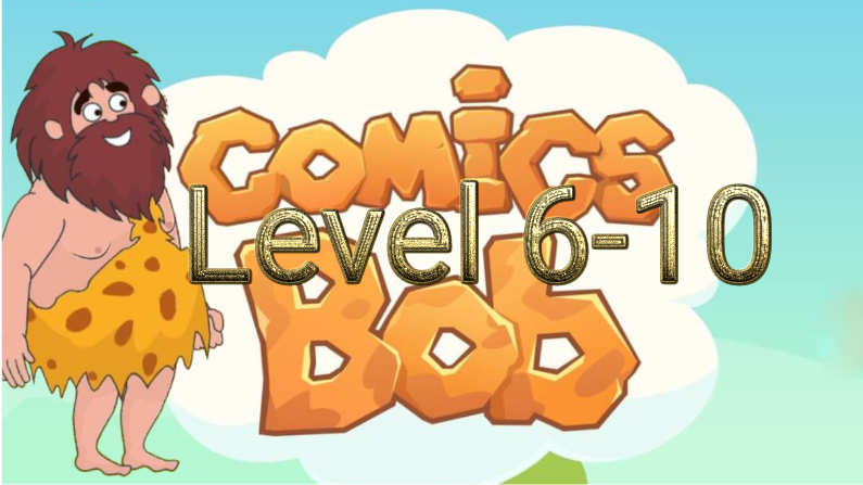 COMICS BOB LEVEL 6-10 ANSWERS
