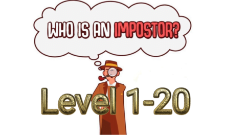 Who Is Imposter? Level 1-20 Answers