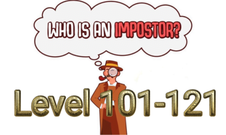 Who Is Imposter? Level 101-121 Answers