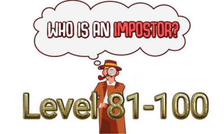 Who Is Imposter? Level 81-100 Answers