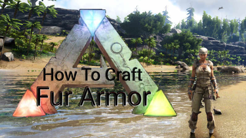How To Craft Fur Armor In Ark Survival Evolved