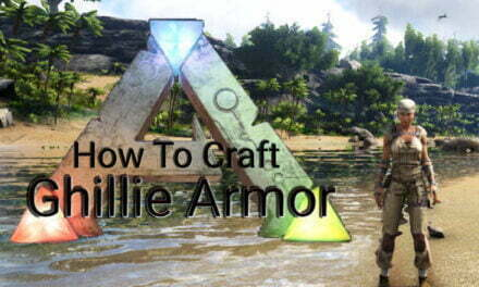 How To Craft Ghillie Armor In Ark Survival Evolved?