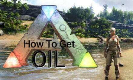 How To Get Oil In Ark Survival Evolved?