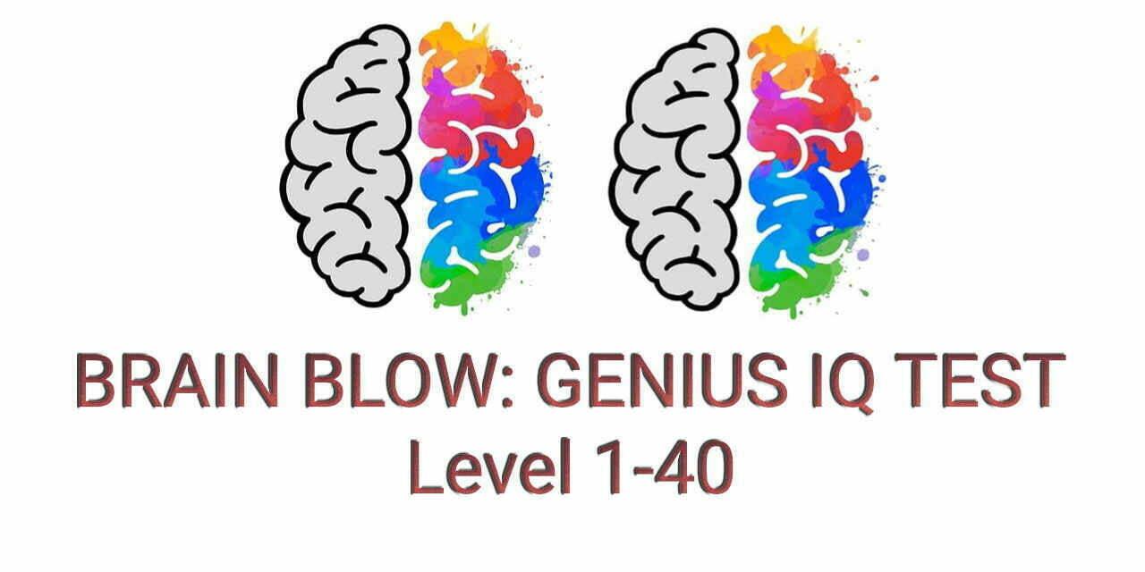 Brain Blow: Genius IQ Test Level 1-40