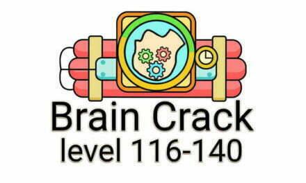 Brain Crack Level 116-140