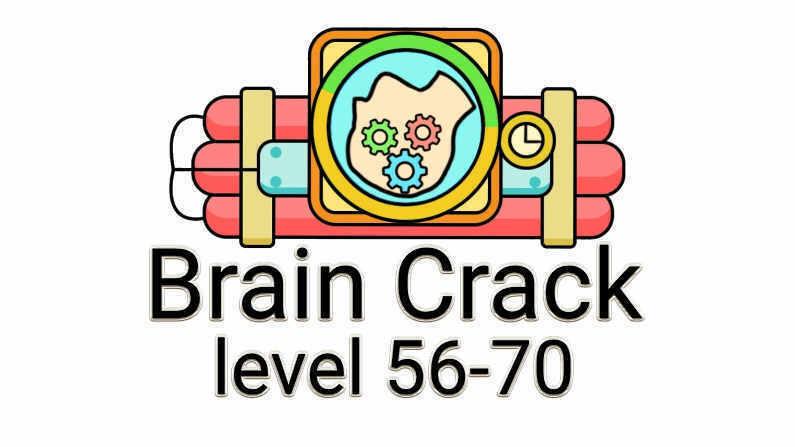 Brain Crack Level 56-70