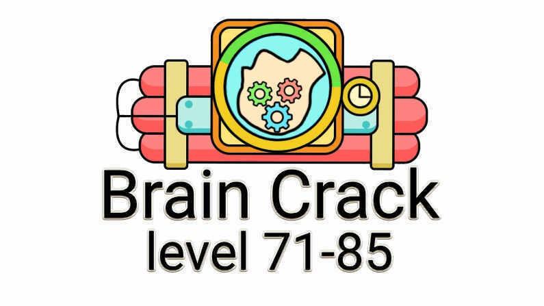 Brain Crack Level 71-85