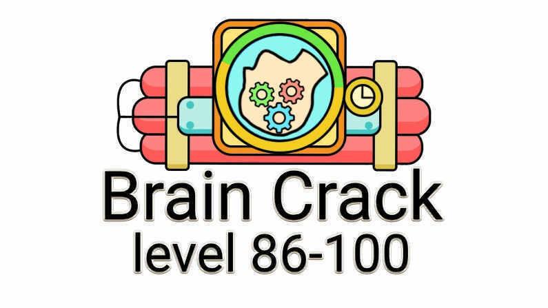 Brain Crack Level 86-100
