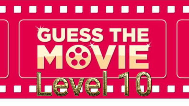 Guess The Movie Quiz Level 10