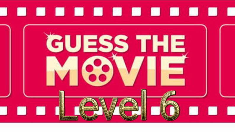 Guess The Movie Quiz Level 6
