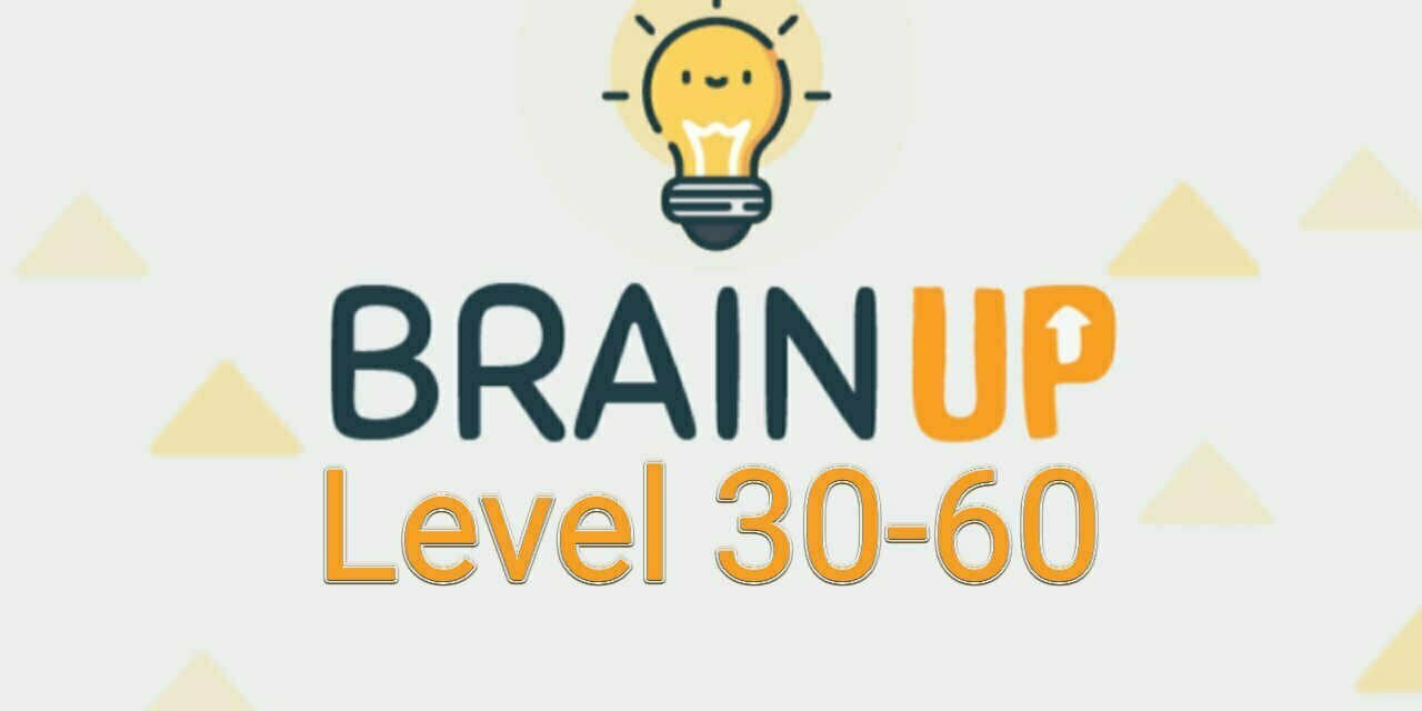 Brain Up – Tricky Puzzles Level 31-60