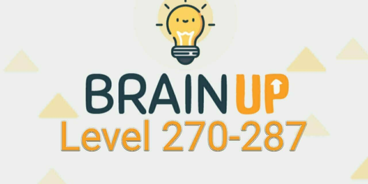 Brain Up – Tricky Puzzles Level 270-287