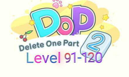 DOP 2: Delete One Part Level 91-120